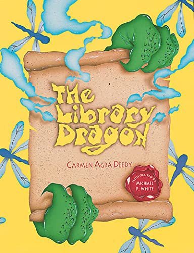 The Library Dragon: Deedy, Carmen Agra (illustrated by Michael P. White)