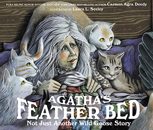 9781561450961: Agatha's Feather Bed: Not Just Another Wild Goose Story