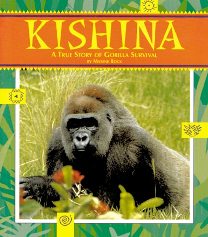 9781561451074: Kishina: A True Story of Gorilla Survival