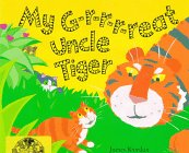 9781561451104: My G-R-R-R-Reat Uncle Tiger (Accelerated Readers)
