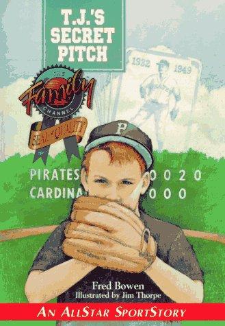 9781561451197: T.J.'s Secret Pitch (Allstar Sportstory)