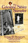 9781561451548: The Celestine Sibley Sampler: Writings & Photographs With Tributes to the Beloved Author and Journalist