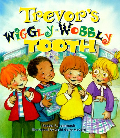 9781561451753: Trevor's Wiggly-Wobbly Tooth