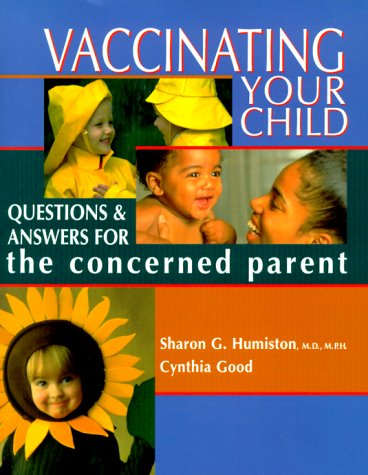 9781561451777: Vaccinating Your Child: Questions and Answers for the Concerned Parent