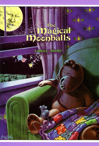 The Magical Moonballs (9781561451890) by Laura L. Seeley