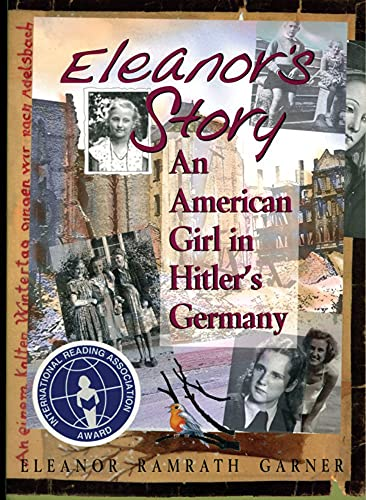 9781561451937: Eleanor's Story: An American Girl in Hitler's Germany