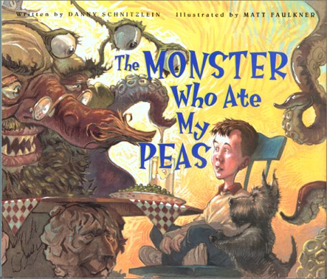 9781561452163: The Monster Who Ate My Peas