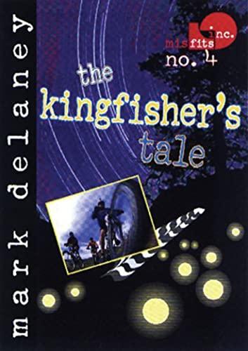 9781561452262: Misfits, Inc. No. 4: The Kingfisher's Tale