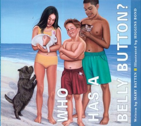 Who Has a Belly Button?: Mary Batten