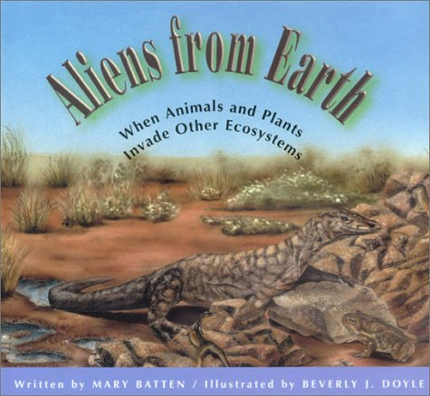 9781561452361: Aliens from Earth: When Animals and Plants Invade Other Ecosystems