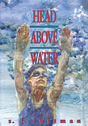 Head Above Water: Rottman, S L
