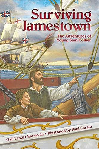 Surviving Jamestown: The Adventures of Young Sam: Karwoski, Gail