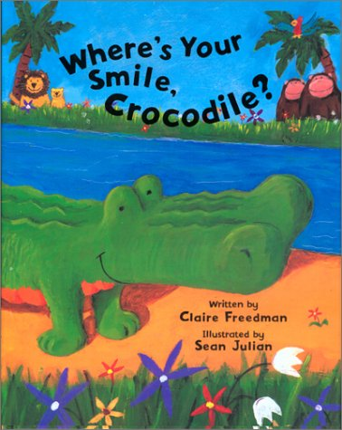 9781561452514: Where's Your Smile, Crocodile?