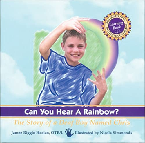 Can You Hear a Rainbow?: The Story: Jamee Riggio Heelan