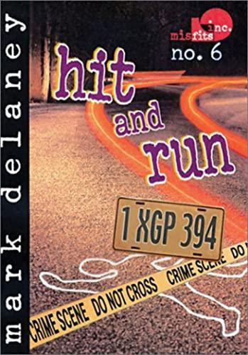 Hit and Run (Misfits, Inc.): Delaney, Mark