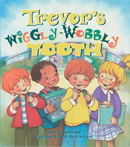 9781561452798: Trevor's Wiggly-wobbly Tooth