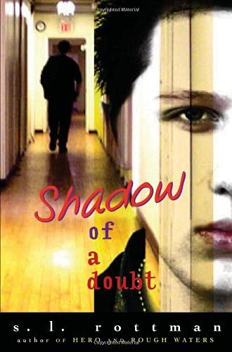 Shadow of a Doubt: Rottman, S. L.