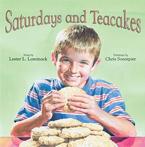 Saturdays and Teacakes (156145303X) by Lester Laminack