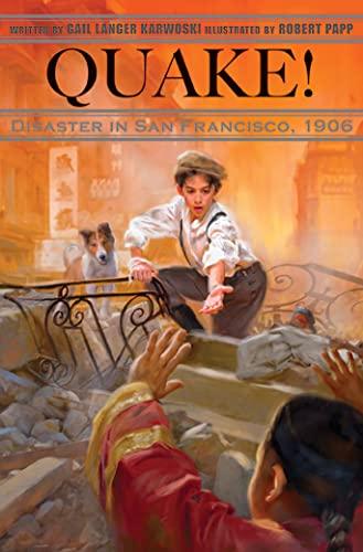 9781561453108: Quake!: Disaster in San Francisco, 1906