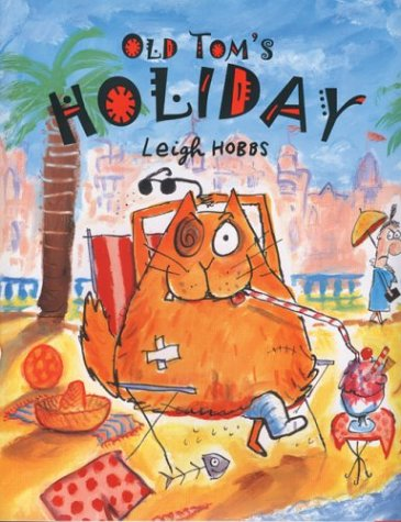 9781561453160: Old Tom's Holiday