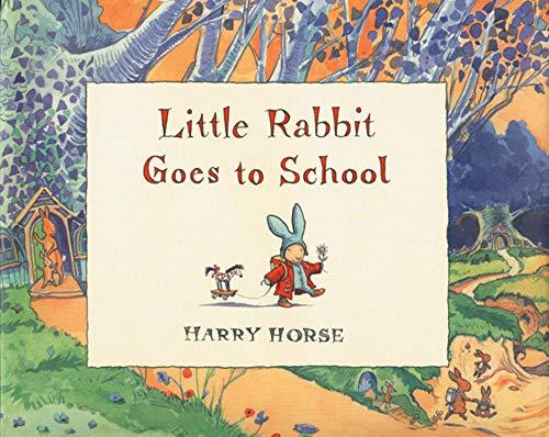 9781561453207: Little Rabbit Goes to School
