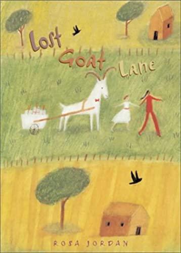 Lost Goat Lane: Jordan, Rosa