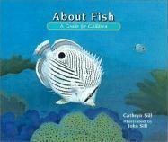 9781561453351: About Fish: A Guide For Children (About (Peachtree))