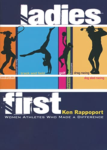 9781561453382: Ladies First: Women Athletes Who Made A Difference