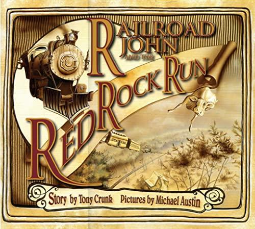 9781561453634: Railroad John and the Red Rock Run