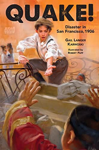 9781561453696: Quake!: Disaster in San Francisco, 1906