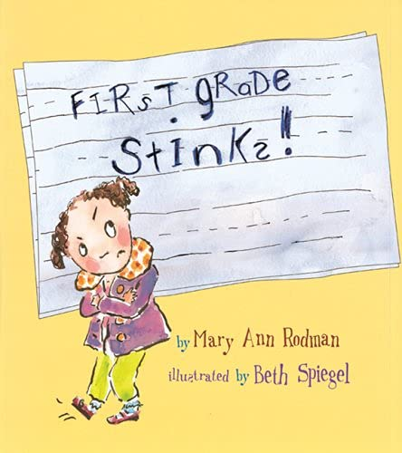 First Grade Stinks!: Rodman, Mary Ann
