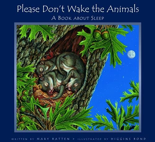 9781561453931: Please Don't Wake the Animals: A Book About Sleep