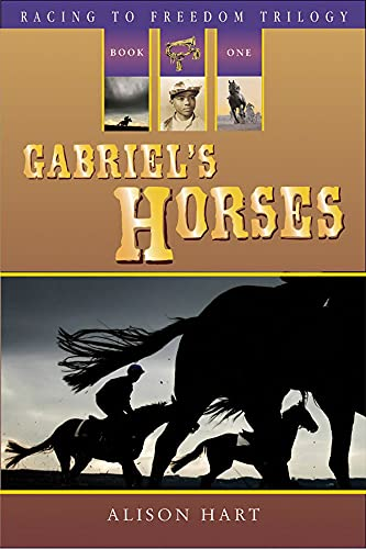 9781561453986: Gabriel's Horses (Racing to Freedom Trilogy)