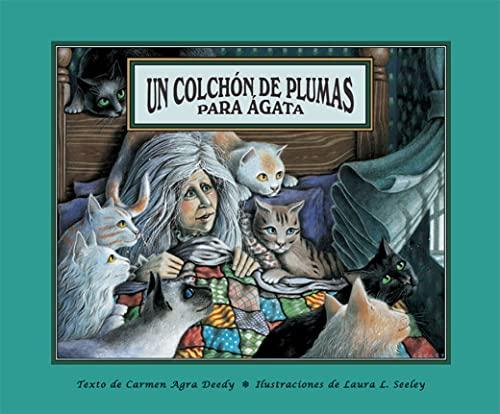 9781561454044: Un colchon de plumas para Agata (Spanish Edition)
