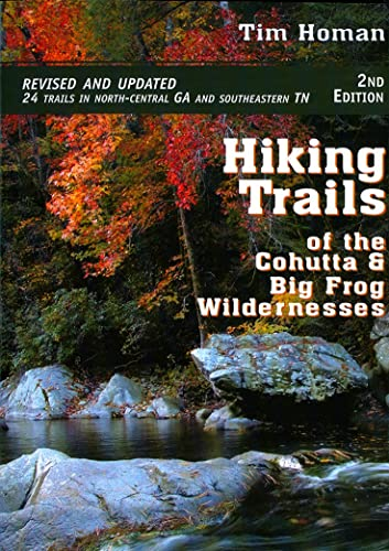 9781561454143: Hiking Trails of the Cohutta and Big Frog Wildernesses