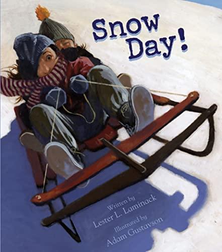 9781561454181: Snow Day!