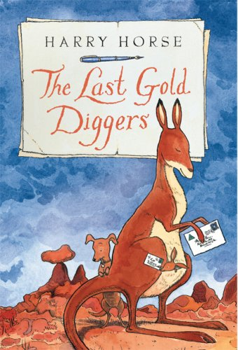9781561454358: The Last Gold Diggers: Being as It Were, an Account of a Small Dog's Adventures, Down Under