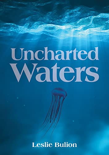 Uncharted Waters: Bulion, Leslie