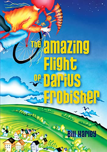 The Amazing Flight of Darius Frobisher: Harley, Bill
