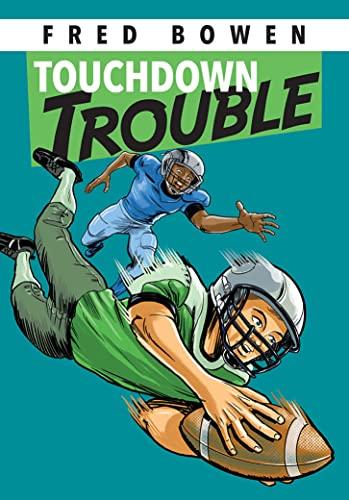 9781561454976: Touchdown Trouble (Fred Bowen Sports Story Series)