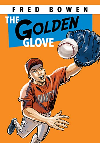 9781561455058: The Golden Glove (Fred Bowen Sports Story)
