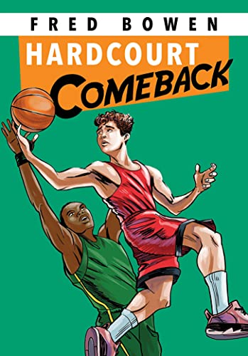 9781561455164: Hardcourt Comeback (Fred Bowen Sports Story Series)