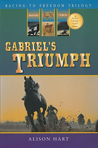 9781561455478: Gabriel's Triumph (Racing to Freedom Trilogy)