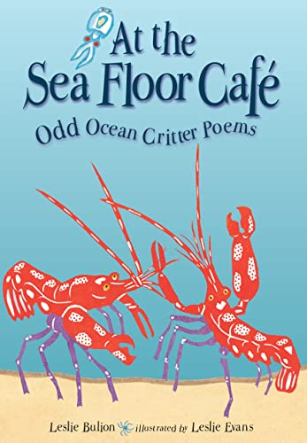 9781561455652: At the Sea Floor Cafe: Odd Ocean Critter Poems