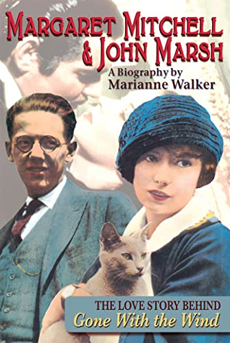 9781561456178: Margaret Mitchell and John Marsh: The Love Story Behind Gone With the Wind