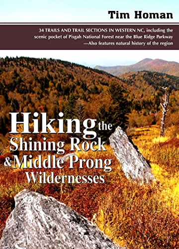 Hiking the Shining Rock and Middle Prong: Tim Homan