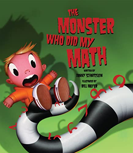The Monster Who Did My Math: Danny Schnitzlein