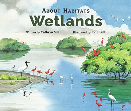 9781561456895: About Habitats: Wetlands