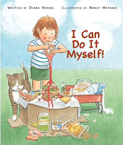 I Can Do It Myself!: Adams, Diane