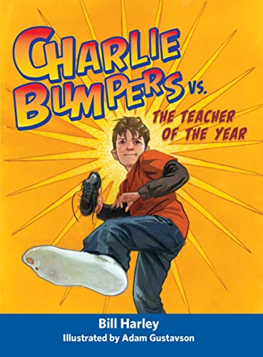 Charlie Bumpers vs. the Teacher of the Year: Harley, Bill